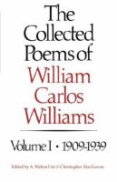 Cover image for The collected poems of William Carlos Williams