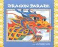 Cover image for Dragon Parade : a Chinese New Year story