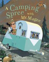 Cover image for A camping spree with Mr. Magee