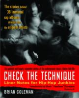 Cover image for Check the technique : liner notes for hip-hop junkies