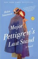 Cover image for Major Pettigrew's last stand : a novel