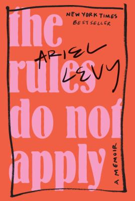 Cover image for The rules do not apply : a memoir