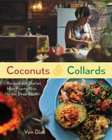 Cover image for Coconuts & collards : recipes and stories from Puerto Rico to the Deep South