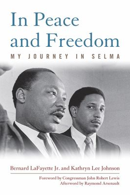 Cover image for In peace and freedom : my journey in Selma