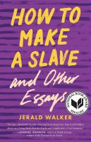 Cover image for How to make a slave and other essays