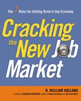 Cover image for Cracking the new job market : the 7 rules for getting hired in any economy