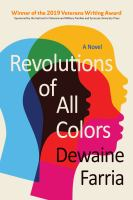 Cover image for Revolutions of all colors : a novel