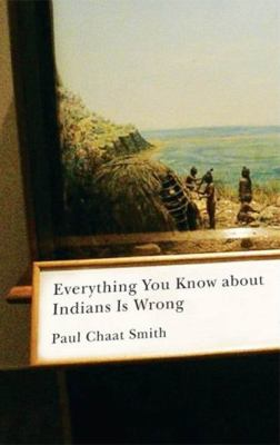 Cover image for Everything you know about Indians is wrong