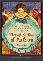 Cover image for Through no fault of my own : a girl's diary of life on Summit Avenue in the jazz age
