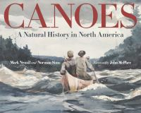 Cover image for Canoes : a natural history in North America