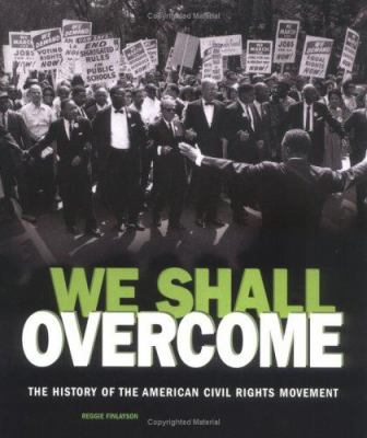 Cover image for We shall overcome : the history of the American civil rights movement