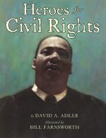 Cover image for Heroes for civil rights