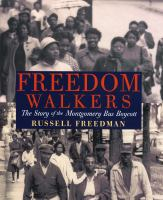 Cover image for Freedom walkers : the story of the Montgomery bus boycott