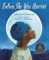 Cover image for Before she was Harriet : the story of Harriet Tubman