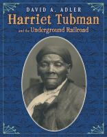 Cover image for Harriet Tubman and the Underground Railroad