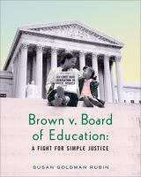 Cover image for Brown v. Board of Education : a fight for simple justice