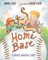 Cover image for Home base : a mother-daughter story