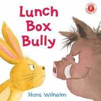 Cover image for Lunch box bully