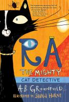 Cover image for Ra the mighty : cat detective