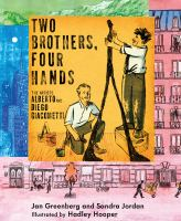 Cover image for Two brothers, four hands : the artists Alberto and Diego Giacometti