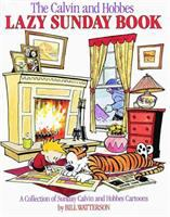 Cover image for The Calvin and Hobbes lazy Sunday book : a collection of Sunday Calvin and Hobbes cartoons