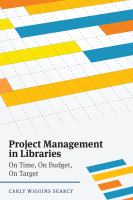 Cover image for Project management in libraries : on time, on budget, on target