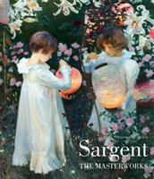 Cover image for Sargent : the masterworks