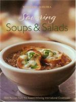 Cover image for Savoring soups & salads : best recipes from the award-winning international cookbooks