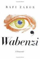 Cover image for I, Wabenzi : a souvenir
