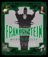 Cover image for The new annotated Frankenstein