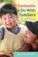 Cover image for 50 fantastic things to do with toddlers