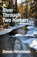 Cover image for A river through Two Harbors