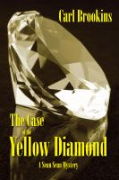 Cover image for The case of the yellow diamond