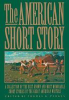 Cover image for The American short story : a collection of the best known and most memorable short stories by the great American authors