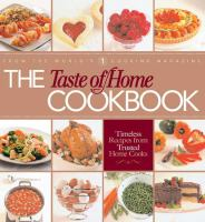 Cover image for Taste of home cookbook : timeless recipes from trusted home cooks
