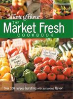 Cover image for The market fresh cookbook.