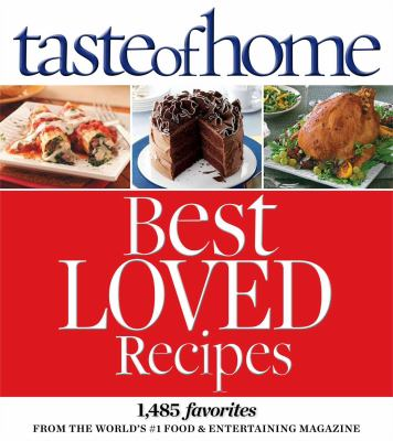 Cover image for Taste of home best loved recipes.