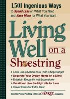 Cover image for Yankee magazine's living well on a shoestring : 1,501 ingenious ways to spend less for what you need and have more for what you want