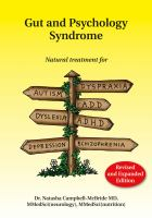 Cover image for Gut and psychology syndrome : natural treatment for autism, dyspraxia, A.D.D., dyslexia, A.D.H.D., depression, schizophrenia