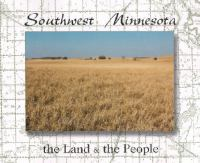 Cover image for Southwest Minnesota : the land and the people