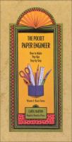 Cover image for The pocket paper engineer : how to make pop-ups step-by-step