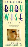 Cover image for On becoming babywise. book two : parenting your pre-toddler five to fifteen months