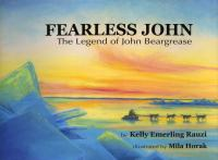 Cover image for Fearless John : the legend of John Beargrease
