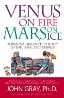 Cover image for Venus on fire, Mars on ice : hormonal balance, the key to life, love and energy