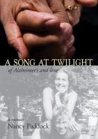 Cover image for A song at twilight of Alzheimer's and love: a memoir