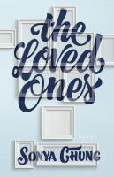 Cover image for The loved ones : a novel