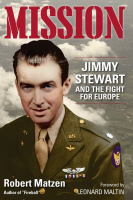 Cover image for Mission : Jimmy Stewart and the fight for Europe
