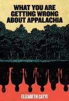 Cover image for What you are getting wrong about Appalachia