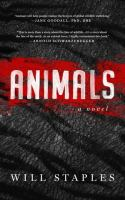 Cover image for Animals : a novel