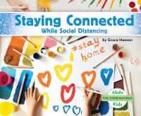 Cover image for Staying connected while social distancing